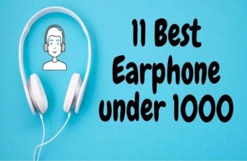 11 BEST EARPHONES UNDER 1000 In India April 2020
