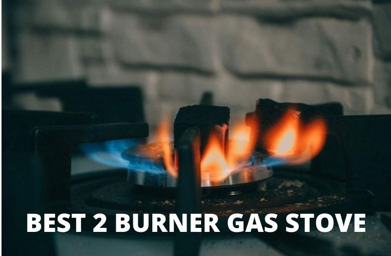 Best 2 Burner Gas Stove-India 2020