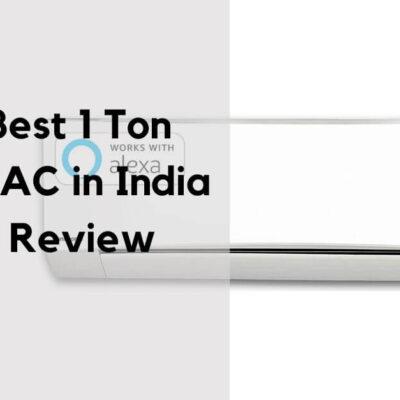 Top 7 Best 1 Ton Inverter AC in India 2021
