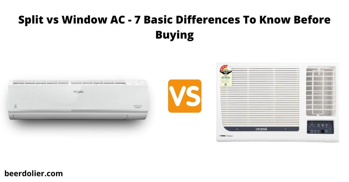 Split vs Window AC - 7 Basic Differences To Know Before Buying