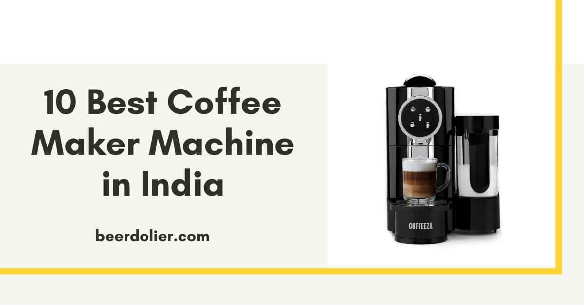 9+ Best Coffee Maker Machine in India 2021